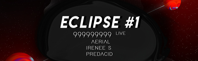 Eclipse #1 w/ 999999999 (live)