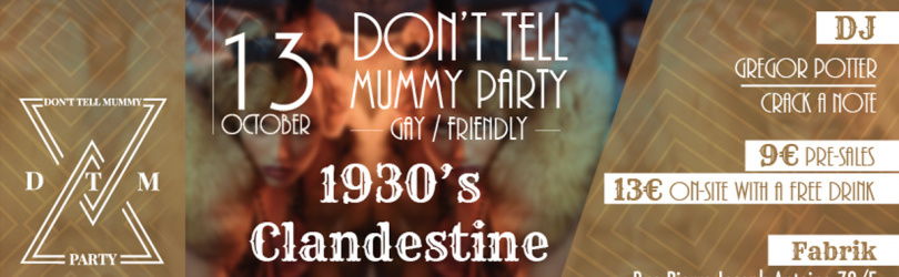 1930's Clandestine Party - Don't Tell Mummy