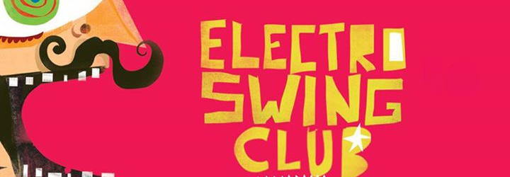 Electro Swing Club : EZPZ release party