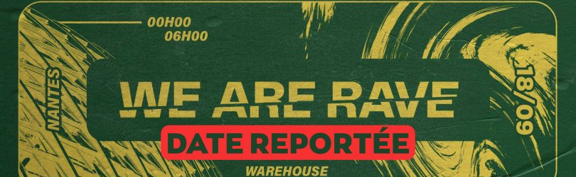 We Are Rave - Warehouse Nantes