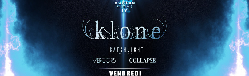 SunTzu Night #4 : Klone / Catchlight / Vercors / Collapse