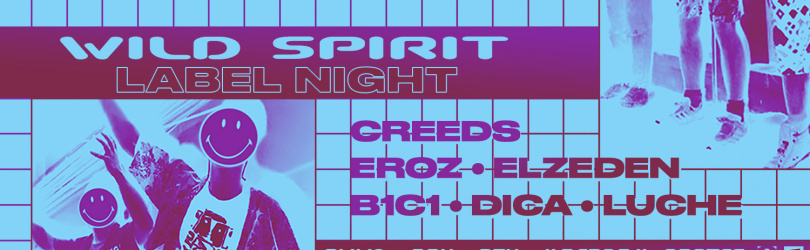 Wild Spirit Label Night x Creeds Elzeden Eroz Dica Luche B1C1