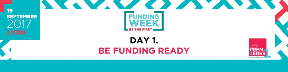 JOUR 1/ FUNDING WEEK - Be Funding Ready