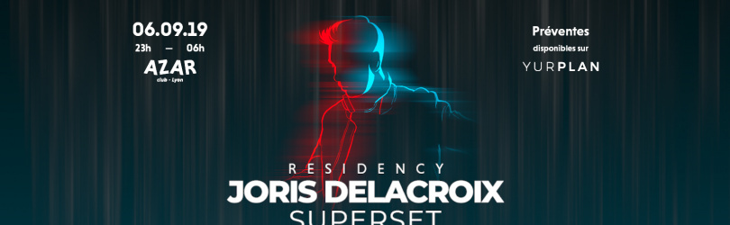 Joris Delacroix Superset - Azar Club