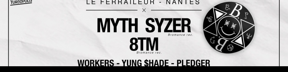 Bromance Records w/ Myth Syzer + 8tm + Guests