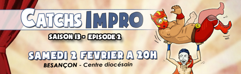 CATCH IMPRO - Saison 13 / Episode 2