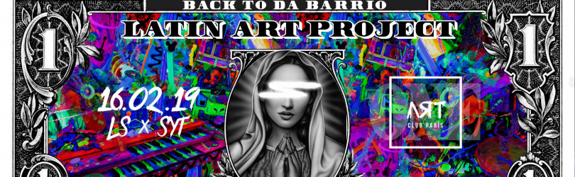 Latin Art Project By Back To Da Barrio @ Art Club Paris