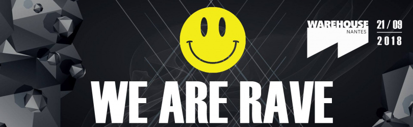 WE ARE RAVE - Jacidorex, Subway Shamans, Acid Division, NZ42