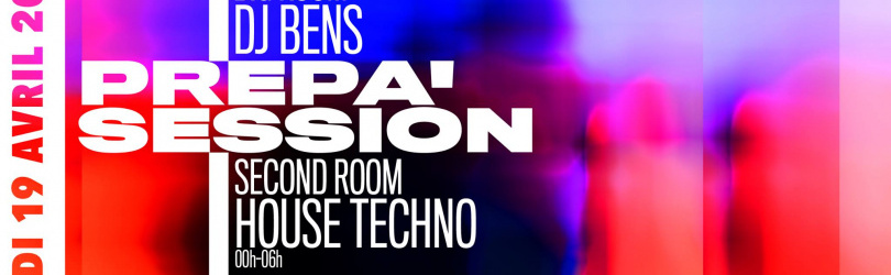 Prepa'Session w/ DJ Bens