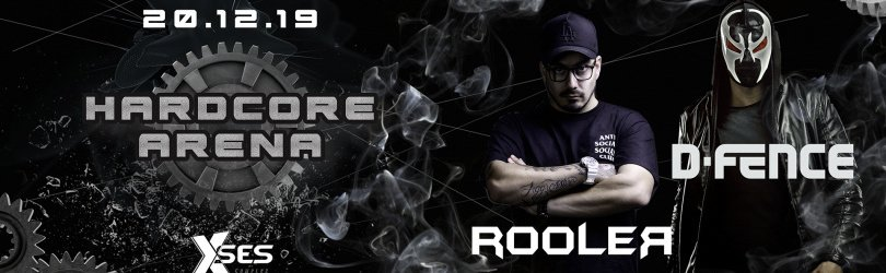 HARDCORE ARENA with D-Fence & Rooler - Xses