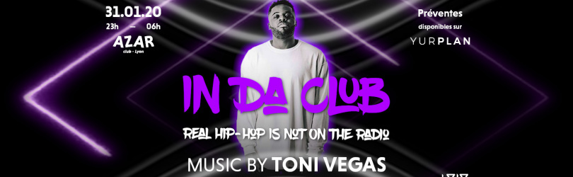 In Da Club // Toni Vegas - Azar Club
