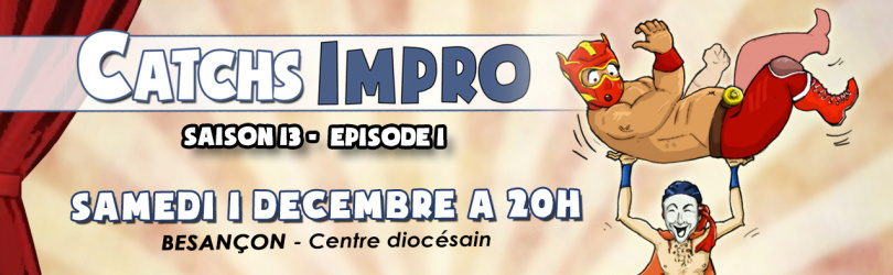 CATCH IMPRO - Saison 13 / Episode 1
