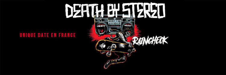 DEATH BY STEREO / RAINCHECK @Rock N'Eat Live - Lyon