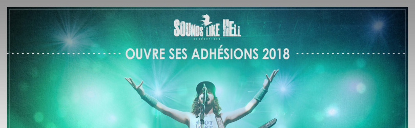 Adhésions 2018 // Sounds Like Hell Productions