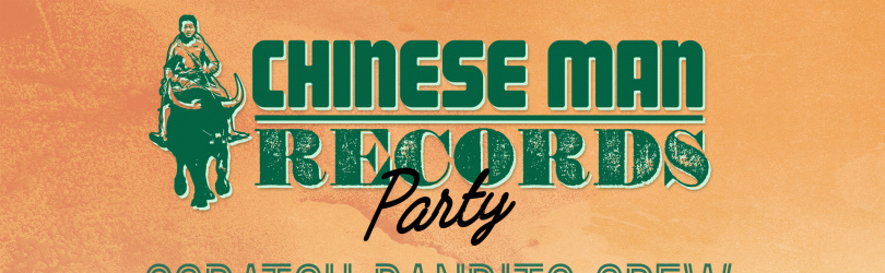 Chinese Man Records Party: Scratch Scratch Bandits Crew, Youthstar + Guest