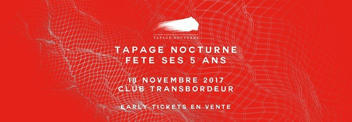 Tapage Nocturne x 5 Ans - Club Transbordeur