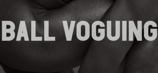 Ball voguing : The Skin Out – Kiki Ball