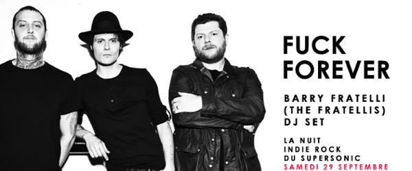 F*** Forever / Nuit indierock 2000s / THE FRATELLIS dj set
