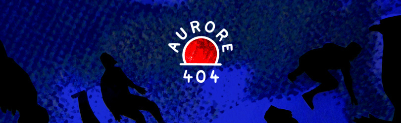 Aurore 404: Party Found! w/ Earth Trax & Tartine Records