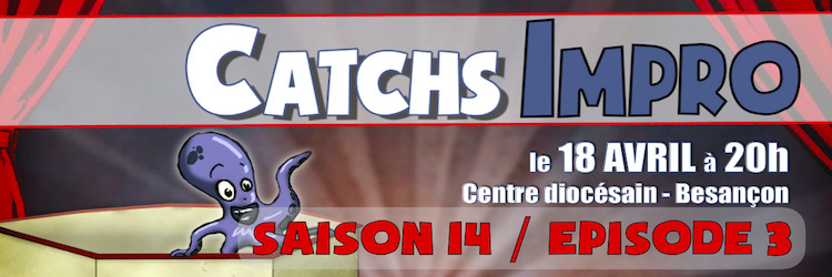 CATCH IMPRO - Saison 14 / Episode 3