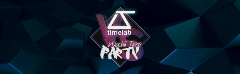TimeLab VS Wackii Time Party