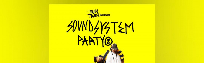 Twin Twin soundsystem party