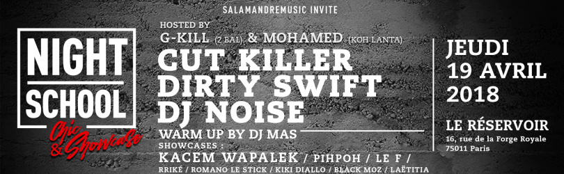 NightSchool W/ CUT KiLLER DIRTYSWiFT NOISE KACEM Wapalek PihPoh