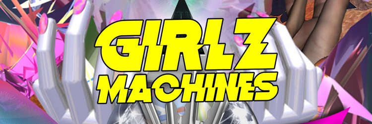 GIRLZ MACHINES