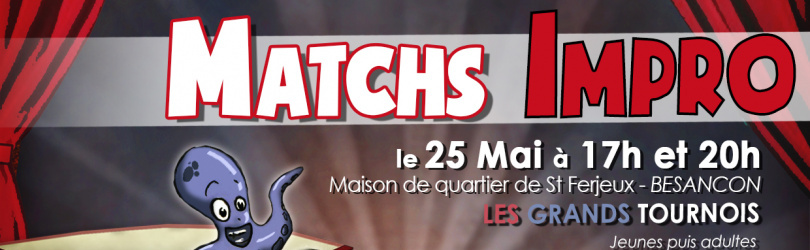 GRAND TOURNOI DE MATCHS D'IMPRO JUNIORS