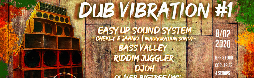 Dub vibration pres. Easy up sound system & friends
