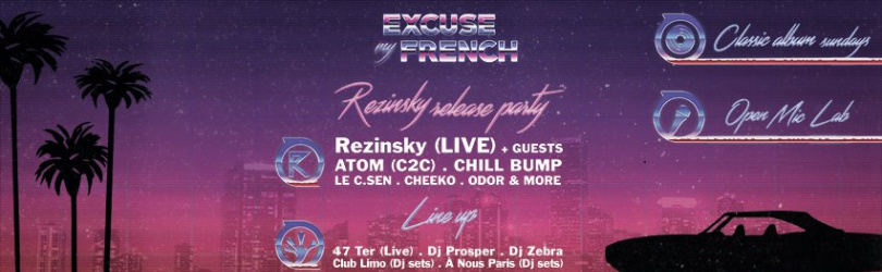 Excuse My French : Rezinsky & friends - Release Party
