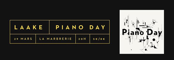 Piano Day - LAAKE