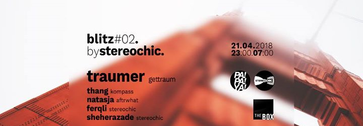Stereo Chic Blitz#02 w/t Traumer
