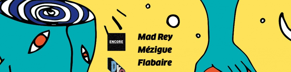 D.KO Records label night : Mad Rey — Mézigue — Flabaire