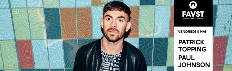 Faust : Patrick Topping & Paul Johnson