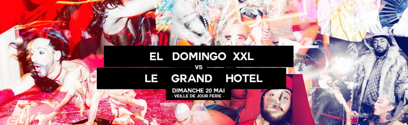 El Domingo XXL VS Le Grand Hôtel