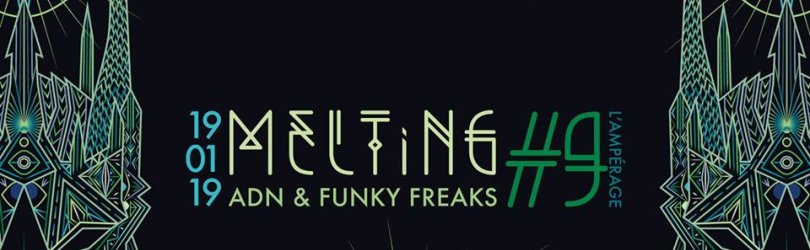 Melting #9 / ADN vs Funky Freaks Rec + Stazma The Junglechrist