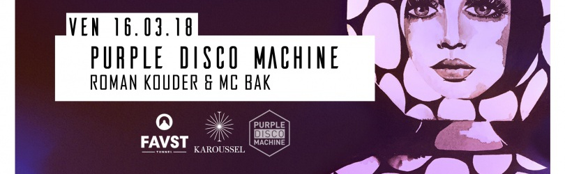 Faust x Karoussel : Purple Disco Machine