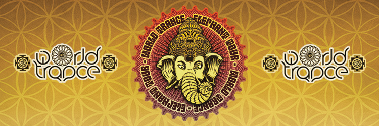 World Trance - Elephant Tour @GLAZART