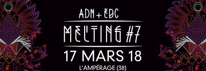 Melting #7 / ADN vs EDC / Lab, Mojo's Ears, Cyclome, Vegan Cake