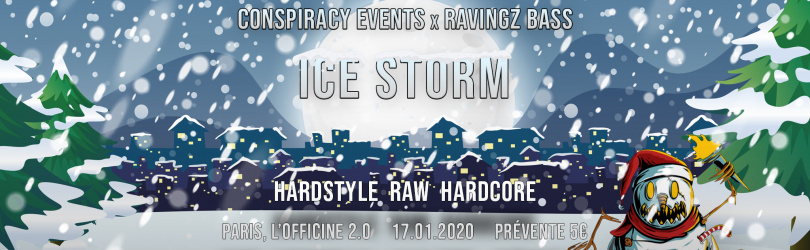Conspiracy Events x Ravingz Bass - Ice Storm
