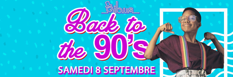 BACK TO 90's : Seconde Édition
