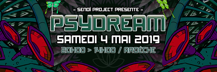 Psydream ⇝ Psychedelic Indoor Party / Nord Ardeche