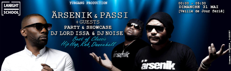 Ärsenik - Passi ◙ Party & Showcase ◙ Dj Lord - Issa Dj Noise
